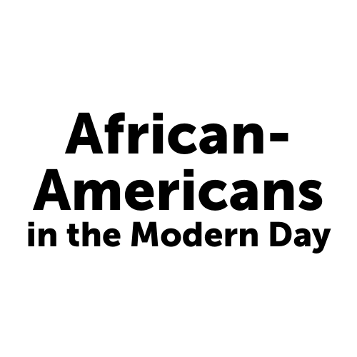 African-Americans in the Modern Day