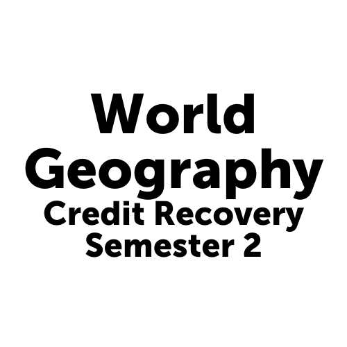 HIS5001S2JCJAX - World Geography Semester 2 - Job Corps Jacksonville