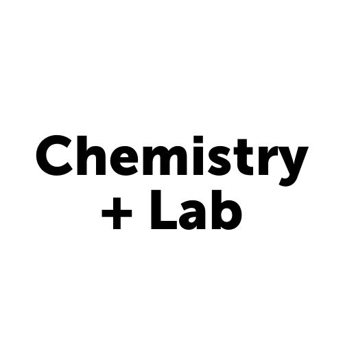 Chemistry + Lab